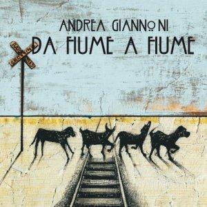 album Da fiume a fiume - Andrea Giannoni