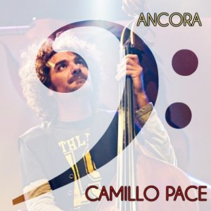 album Sarà ancora - Singolo - Camillo Pace