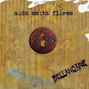 album Bellandare - Aida Satta Flores