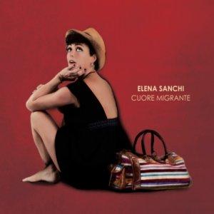 album Cuore Migrante - ELENA SANCHI