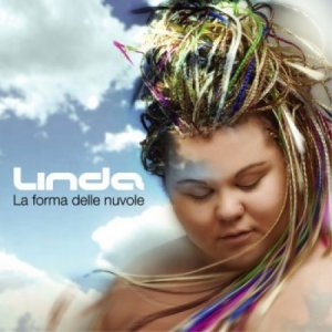 album La forma delle nuvole - Linda Valori