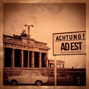 album Ad Est - Progetto Radio Kabul