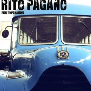 album Fuori tempo massimo - Rito Pagano