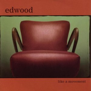album Like a movement - Edwood