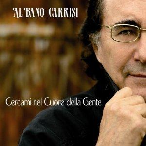 album Cercami Nel Cuore Della Gente - Al Bano