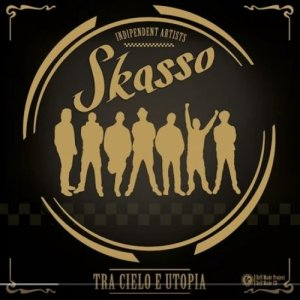album Tra Cielo e Utopia - SKASSO