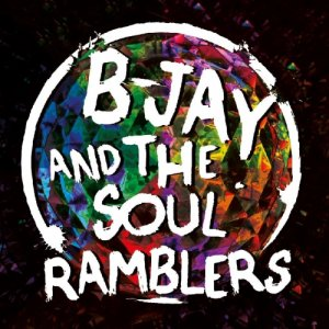 album B-jay and the Soul Ramblers - B-jay and the Soul Ramblers