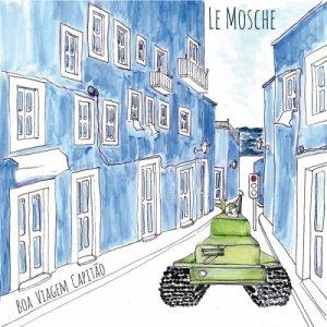 album Boa Viagem Capitão - Le Mosche
