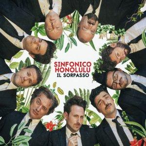 album IL SORPASSO - SINFONICO HONOLULU