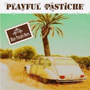 album Playful Pastiche (Single) - Blue Purple Bees