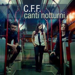 album Canti notturni - C.F.F. e il nomade venerabile