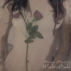 album Wabi-Sabi - Miriam Pauletto