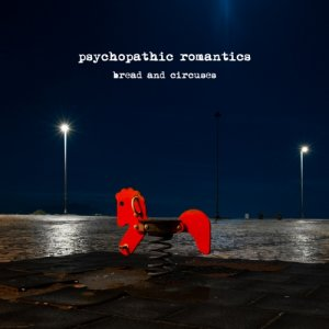 album Bread and Circuses - psychopathicromantics