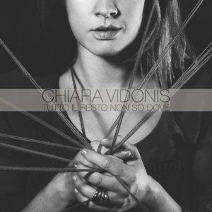 album Tutto il resto non so dove - Chiara Vidonis
