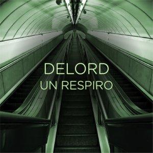 album Un respiro - single - DeLord