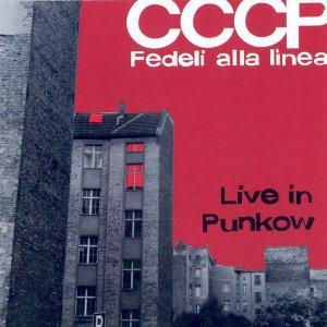 album Live In Punkow - CCCP Fedeli alla linea