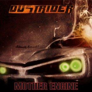 album Mother engine - Dustrider
