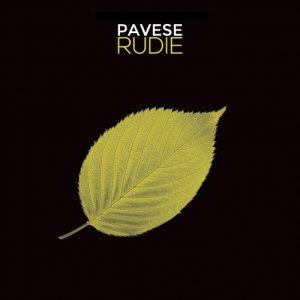 album Pavese Rudie - Pavese Rudie