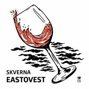 album Eastovest - Skverna