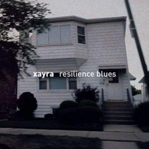 album Resilience Blues - Xayra