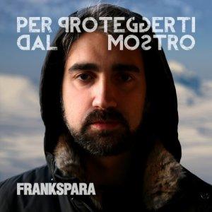 album Per Proteggerti Dal Mostro - Frankspara