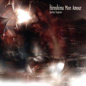 album Quinta stagione - Hiroshima Mon Amour [Abruzzo]