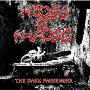album The dark passenger - Kross of Khaoss