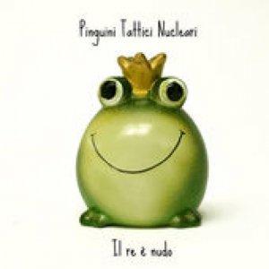 album Il re è nudo - Pinguini Tattici Nucleari