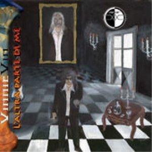 album L'altra parte di me - VinnieVin between (Heaven and Hell)
