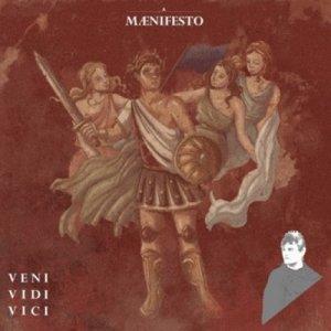 album VENI VIDI VICI - MÆNIFESTO