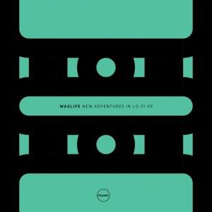 album New Adventures In Lo-Fi EP - Waxlife