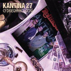 album Ci disegnano così - Kantina 27