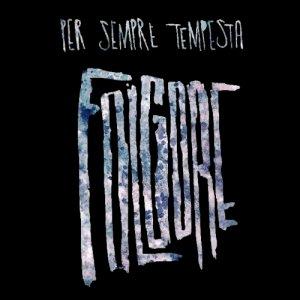 album Per sempre tempesta - Folgore