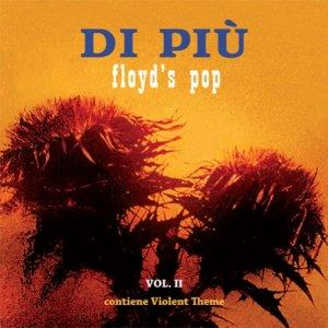 album DI PIU' - Vol. II - Floyd's Pop - Di Più