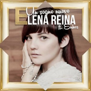 album Un sogno nuovo (feat Enhos) - Elena Reina