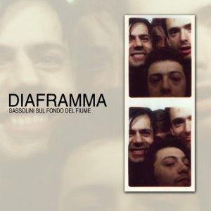 album Sassolini Sul Fondo del Fiume - Diaframma