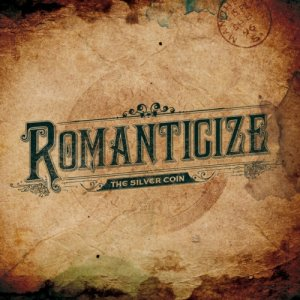album Romanticize - The Silver Coin