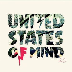 album United States Of Mind - The D
