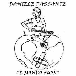 album Il mondo fuori - Daniele Passante
