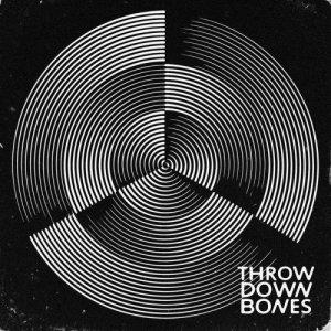 album Throw Down Bones - Throw Down Bones