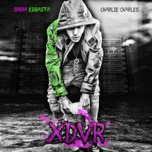 album XDVR - Sfera Ebbasta