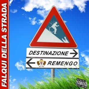 album Destinazione Remengo - Falqui della Strada