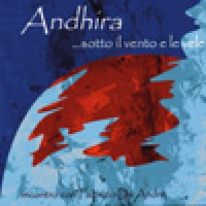 album …sotto il vento e le vele. Incontro con De Andrè - Andhìra