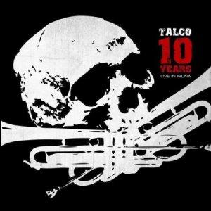 album Live 10 years - Talco