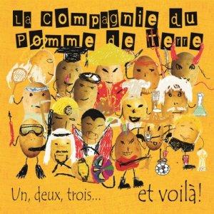 album Un, Deux, Trois... et Voilà! - La Compagnie du Pomme de Terre
