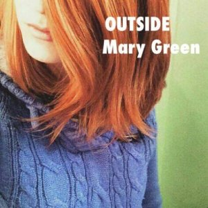 album OUTSIDE - Mary Green