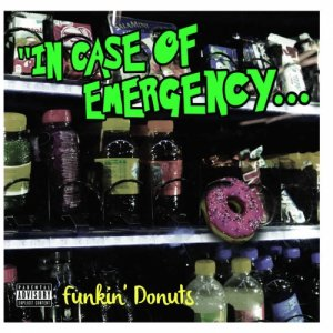 album In Case Of Emergency - Funkin' Donuts