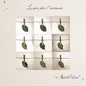 album La cura per l'insonnia - Andrè Pascal