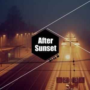 album AFTER SUNSET (EP) - DJ EL D