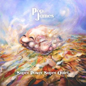 Pop James Super Power, Super Quiet copertina
